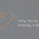 Why-You're-Already-A-Brand (1)