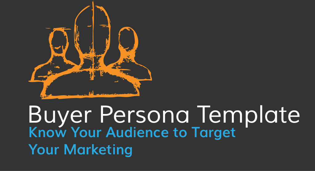 buyer persona template know your audience to target your marketing