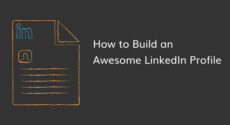 How to create a linkedin profile that makes people's minds explode
