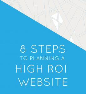 website planning template —8 steps to building a high roi website