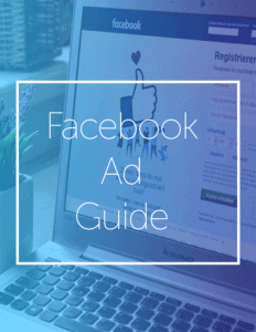 """A box with text hovers over a blue background with a laptop. The white text reads, """"Facebook Ad Guide."""" Strengthen your Facebook marketing efforts by learning the best Facebook ad tips from us."""