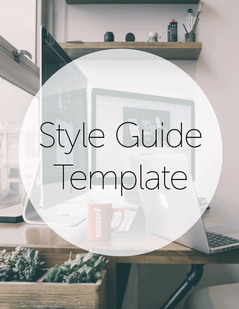 "A text bubble says, ""Style Guide Template."" There is computer in the background with a red mug beside it. By purchasing the Style Guide Template, you can manage your brand effectively and learn how remain consistent across all marketing endeavors."