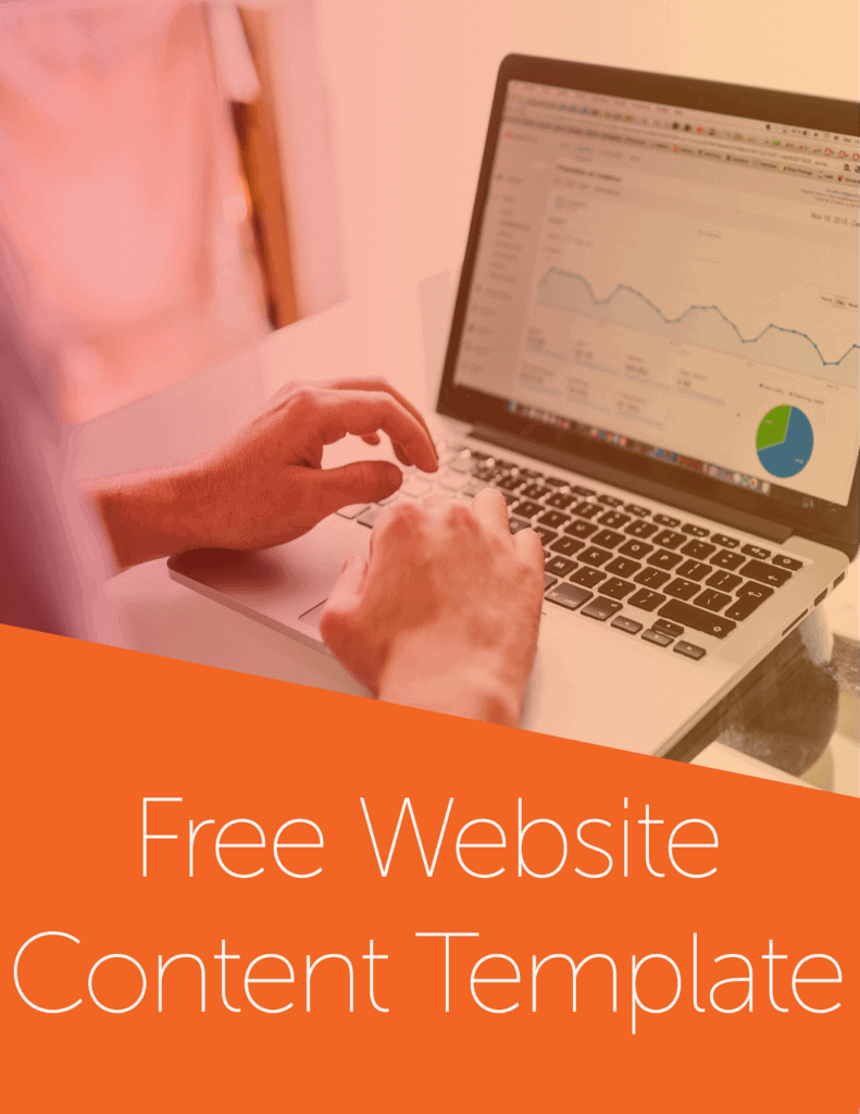 "A person types on a macbook. The image has a light orange gradient and an orange banner towards the bottom that reads, ""Free Website Content Template."" With our free template, you can create an awesome website with content that wows customers and inspires them to take action"