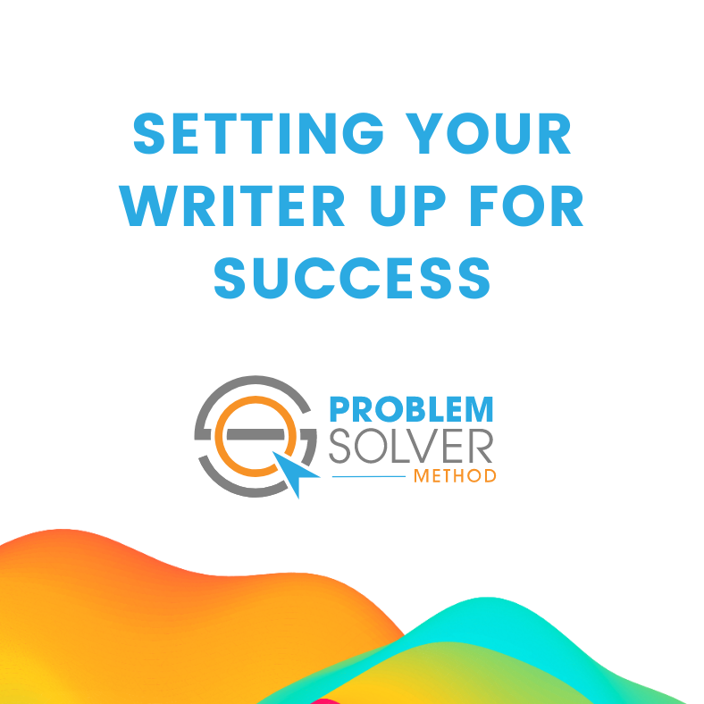 setting your writer up for success